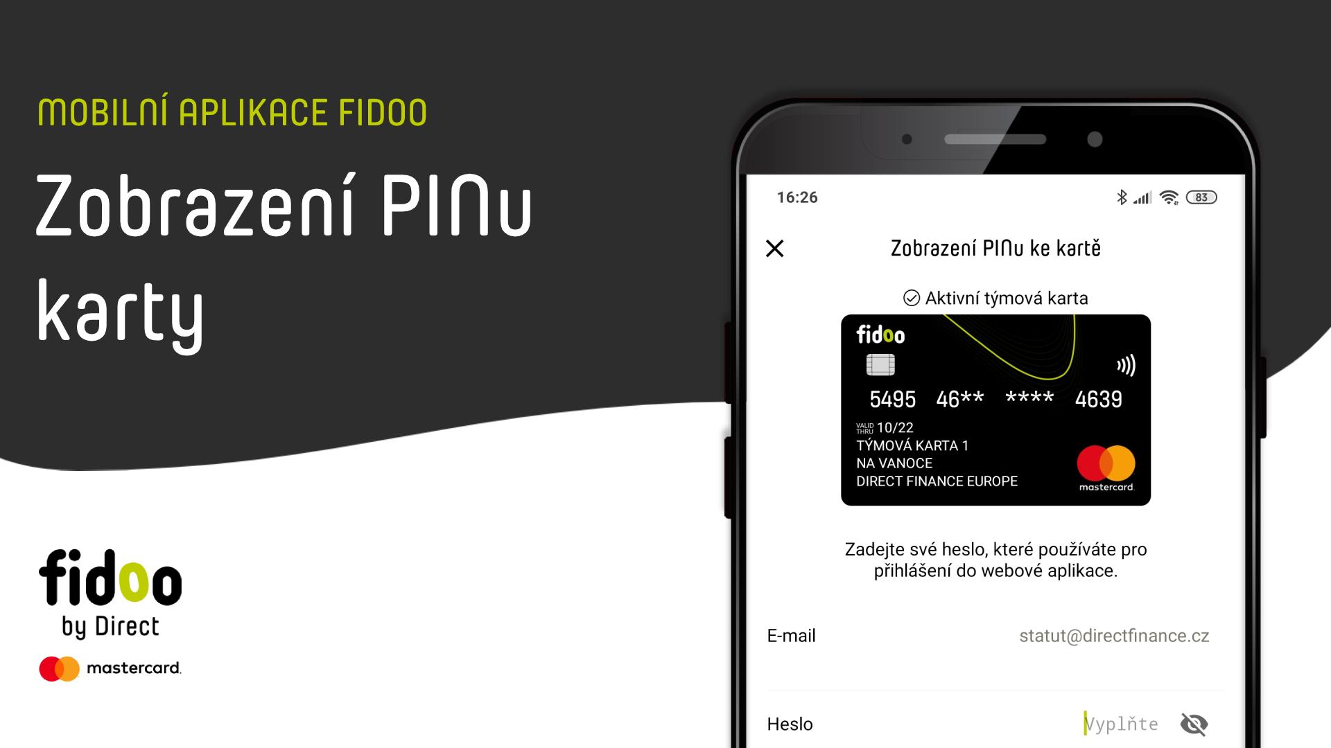Zobrazení PINu v mobilní aplikaci Fidoo